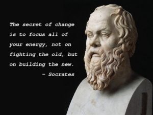 Socrates - The enegrgy of change to focus on building the new